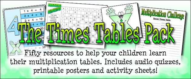 The Times Table Pack - Fifty resources to help your children learn their multiplication tables. Includes audio quizzes, printable posters and activity sheets!