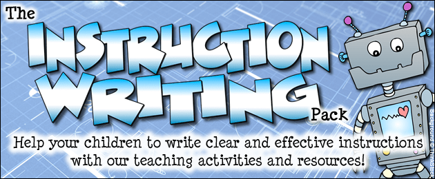 The Instruction Writing Pack - Help your children to write clear and effective instructions with our teaching activities and resources!