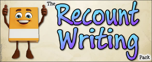 The Recount Writing Pack