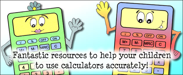 The Calculator Pack - Fantastic resources to help your children to use calculators accurately!