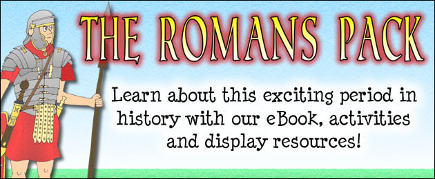 The Romans Pack - Learn about this exciting period in history with our eBook, activities and display resources!