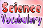 Science Vocabulary Resources – Available Soon!