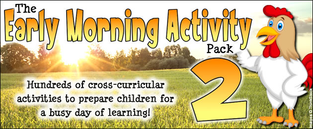 The Early Morning Activity Pack 2 - Hundreds of cross-curricular activities to prepare children for a busy day of learning!